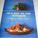 In and Out of the Kitchen: Fresh, Fast and Easy Meals in 15 Minutes cookbook