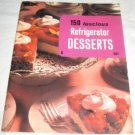 150 luscious refrigerator desserts Culinary arts Institute recipe book