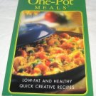 One Pot Meals Low Fat and healthy quick creative recipes cookbook