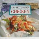 Light Cooking: Chicken cookbook,new