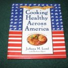 Cooking Healthy Across America by JoAnna M Lund