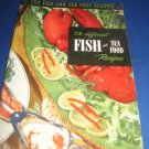 250 different Fish and Sea Food Recipes Number 9 cookbook