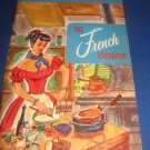The French Cookbook 141 world renowned French   Recipes Number 103 cookbook