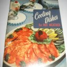 Cooling Dishes for Hot Weather  Cookbook Number 117 recipes