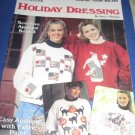 Holiday Dressing by Anne Fetzer Leisure Arts 1335