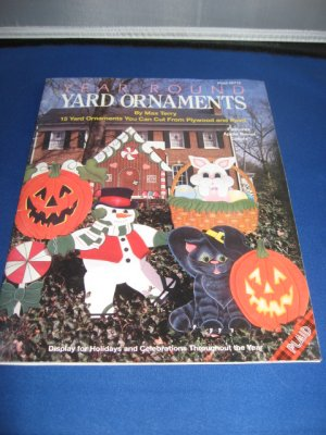 Year Round Yard Ornaments by Max Terry