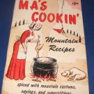 Ma s Cookin Mountain Recipes Cookbook
