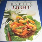 Better Homes and Gardens Eating Light  Cookbook