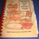 Recipes from our Favorite Cooks Staff Awareness Council 1984