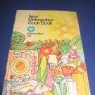 New Metropolitan Cook Book Metropolitan Life