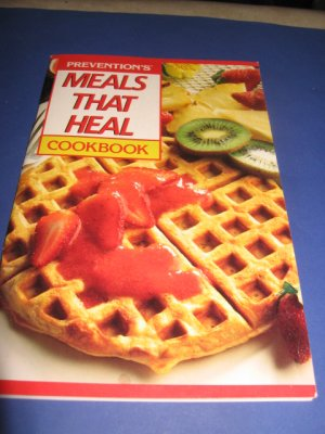 Preventions meals that heal cookbook