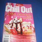 Better Homes and Gardens Chill Out   Cookbook