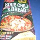 Soup chili and bread Betty Crocker  112