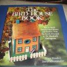 The Bird House Book by Bruce Woods & David Schoonmaker