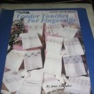 Leisure arts Tender Touches for Fingertips  cross stitch booklet patterns 2148
