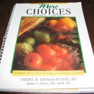 More Choices: Eat Well - Live Well  (2003, softcover, Spiral)