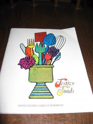Festive Foods 1971 Wisconsin Gas Company cookbook