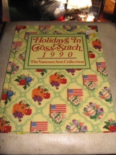 Holidays in  cross stitch1990 cross stitch  pattern Vanessa Ann Collection