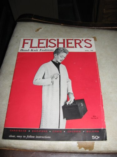 Fleishers hand knit fashions vol 99 knit patterns