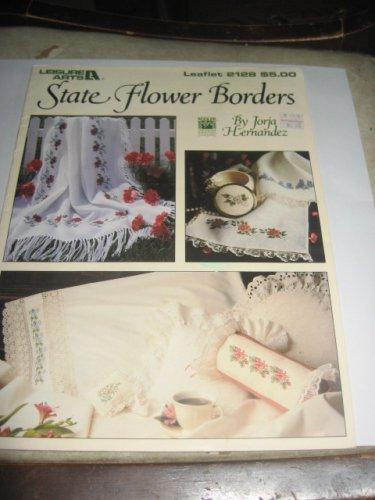 State Flower Borders by Jorja Hernandez Leisure arts 2128