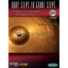 Baby Steps to Giant Steps - Turn It Up & Lay It Down (Percussion Instruction Book with CD)