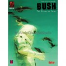 Bush: The Science of Things (Guitar TAB Tablature Personality Songbook) **RARE**