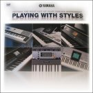 Playing With Styles - Getting The Most Out of Your Yamaha Instruments (Keyboard DVD) **SALE**