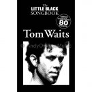 The Little Black Songbook: Tom Waits (Guitar Chords/Lyrics Personality Songbook)