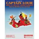 Captain Louie (Piano/Vocal Selections Broadway Songbook)