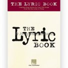 The Lyric Book - Complete Lyrics for Over 1000 Songs from Tin Pan Alley to Today
