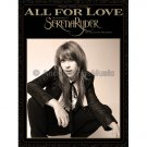 All for Love - Serena Ryder (Piano Vocal Popular Sheet Music)