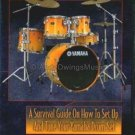 A Survival Guide on How to Set Up and Tune Your Yamaha Drum Set (Percussion DVD) **SALE**