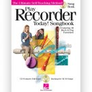 Play Recorder Today! Songbook - The Ultimate Self-Teaching Method (Recorder Songbook with CD)