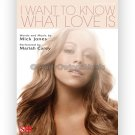 I Want To Know What Love Is - Mariah Carey (Piano Vocal Popular Sheet Music)