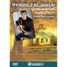 Hymns for Guitar - Inspirational Arrangements for Fingerstyle Players (Guitar Instruction DVD Video)