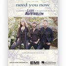 Need You Now - Lady Antebellum (Piano Vocal Popular/Country Sheet Music)
