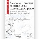 The Best of Alexandre Tansman in Thirty-One Pieces for Piano (Piano Solo Classical Songbook)