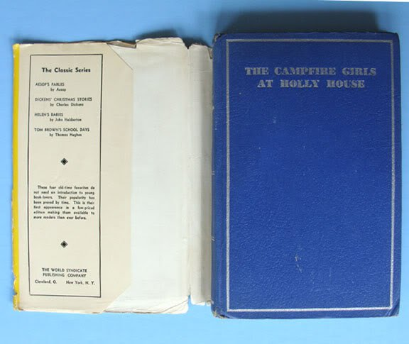 Campfire Girls AT HOLLY HOUSE Old Book 1933 HC DJ First Edition Julianne DeVries