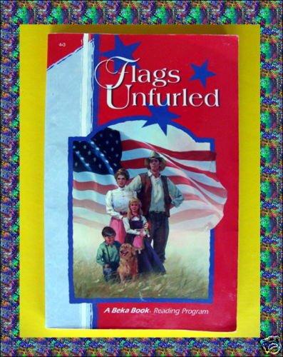 Abeka FLAGS UNFURLED A Beka Homeschool BOOK Gr grade 4 Reading Phonics Christian