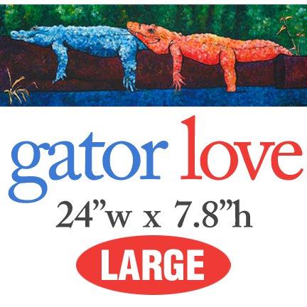 Gator Love � LARGE