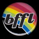 bffl Best Friends For Life on Black Background, 1 Inch BFF Button Badge Pinback - 2131
