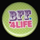 BFF 4 Life on Green Polka Dot Background, 1 Inch BFF Button Badge Pinback - 2138