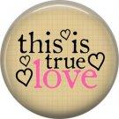Wild Love Valentine's Day 1 Inch Pinback Button Badge Pin - 2123