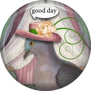 Good Day, Talking Birds 1 Inch Pinback Button Badge Pin - 4006