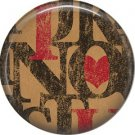 Wild Love Valentine's Day 1 Inch Pinback Button Badge Pin - 2130