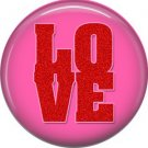 Wild Love Valentine's Day 1 Inch Pinback Button Badge Pin - 2136