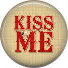 Wild Love Kiss Me Valentine's Day 1 Inch Pinback Button Badge Pin - 2141