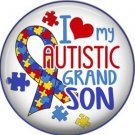 I Love my Autistic Grandson, Autism Awareness 1 Inch Pinback Button Badge - 6026