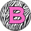 Pink B on Zebra Print Background, 1 Inch Alphabet Initial Button Badge Pinback