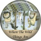 Where the Wild Things Are 1 Inch Pinback Button Badge Pin - 0084